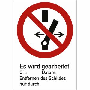 Kombischild Schalten verboten - Es wird gearbeitet!