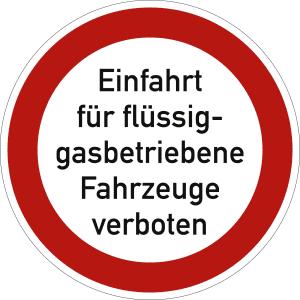Einfahrt für flüssiggasbetriebene Fahrzeuge verboten