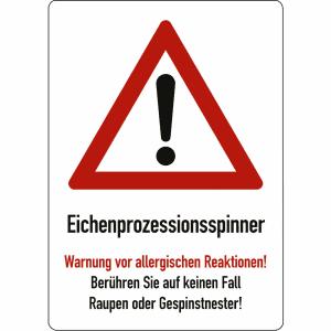 Warntafel Eichenprozessionsspinner Warnung vor allergischen Reaktionen!