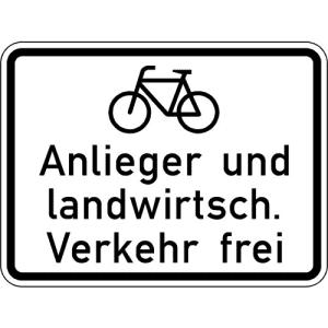 Radfahrer, Anlieger und Landwirtschaft. Verkehr frei VZ 2212