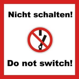 Kombischild Nicht schalten! / Do not switch!