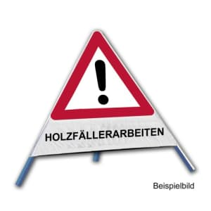 Faltsignal - Gefahrenstelle mit Text: HOLZFÄLLERARBEITEN