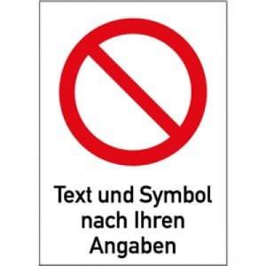 Verbotszeichen mit Text und Standardsymbol nach Ihren Angaben - Kombischild
