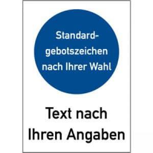 Gebotszeichen mit Text und Standardsymbol nach Ihren Angaben - Kombischild