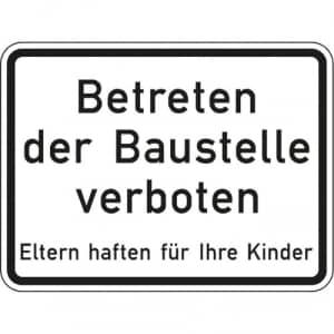 Betreten der Baustelle verboten Eltern haften für ihre Kinder VZ 2161