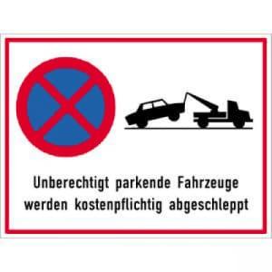 Schild Unberechtigt parkende Fahrzeuge werden abgeschleppt