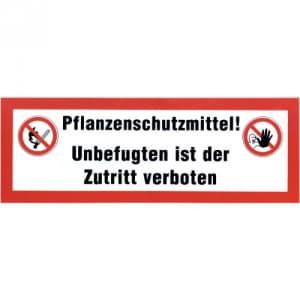Kombischild Pflanzenschutzmittel - Unbefugter Zugriff verboten