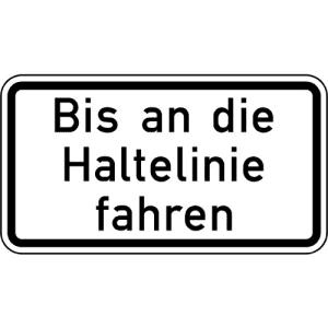 Zusatzschild Bis an die Haltelinie fahren VZ 2802