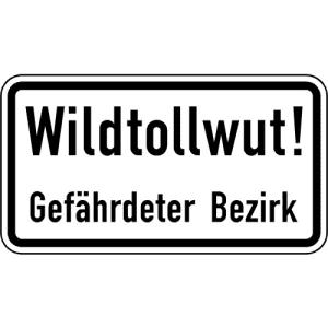 Zusatzzeichen Wildtollwut! Gefährdeter Bezirk - VZ 2532