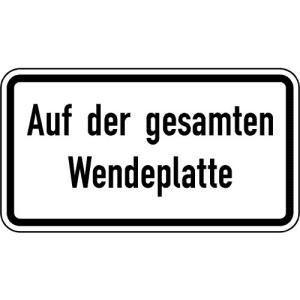 Zusatzschild Auf der gesamten Wendeplatte VZ 2423