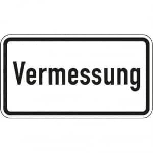 Zusatzzeichen Vermessung Zusatzschild mit VZ 2121
