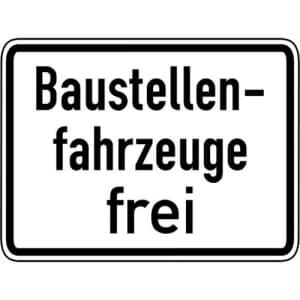 Baustellenfahrzeuge frei Zusatzschild mit VZ 1028-30