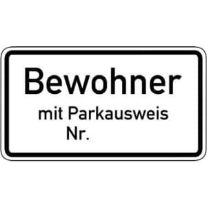 Nur Bewohner mit Parkausweis Nr. ... VZ 1044-30