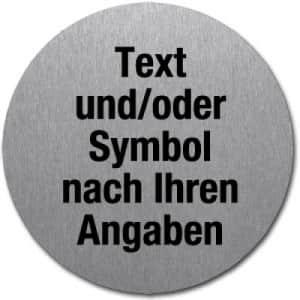 Edelstahlpiktogramm mit Text und Symbol nach ihren Angaben (rund)