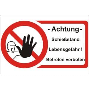 Schießstand betreten verboten - nach DIN 4844