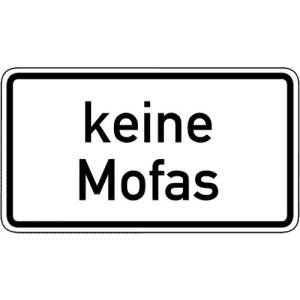Zusatzzeichen Keine Mofas Zusatzschild mit VZ 1012-33