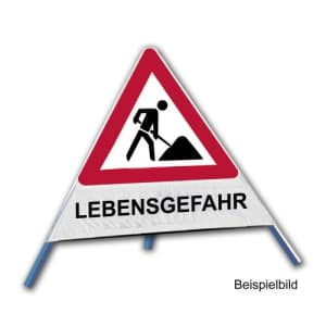 Faltsignal - Baustelle mit Text: LEBENSGEFAHR
