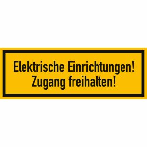 Elektrische Einrichtungen! Zugang freihalten!