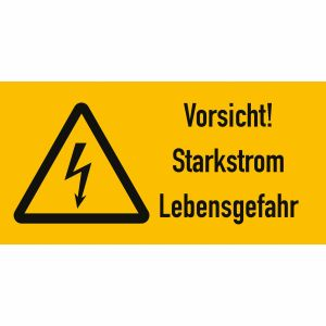 Kombischild Vorsicht! Starkstrom - Lebensgefahr