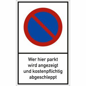 Wer hier parkt, wird angezeigt und kostenpflichtig abgeschleppt