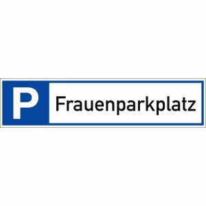 Parkplatzreservierer Frauenparkplatz Schild