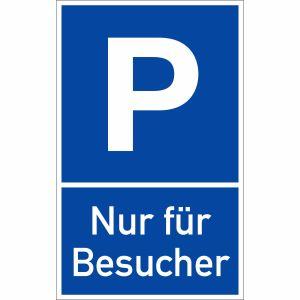 Parkplatzschild P Nur für Besucher