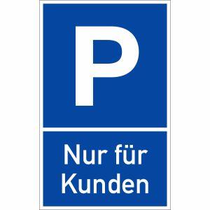 Parkplatzschild P Nur für Kunden