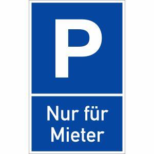 Parkplatzschild P Nur für Mieter