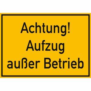 Achtung! Aufzug außer Betrieb