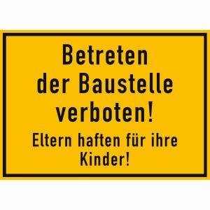 Schild Betreten der Baustelle verboten!