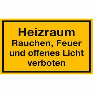 Heizraum - Rauchen, Feuer und offenes Licht verboten