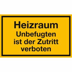 Heizraum - Unbefugten ist der Zutritt verboten