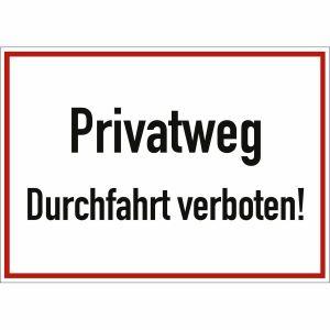 Privatweg Durchfahrt verboten!