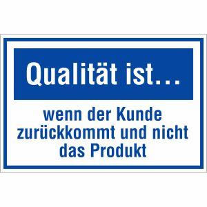 Qualität ist ... wenn der Kunde zurückkommt und nicht das Produkt