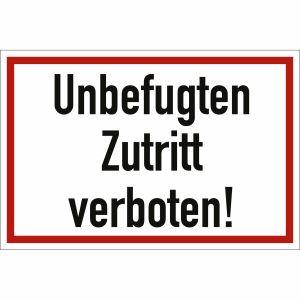 Unbefugten Zutritt verboten!