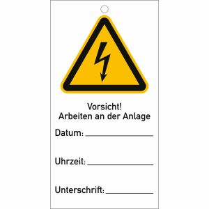 Anhängeschilder: Vorsicht! Arbeiten an der Anlage