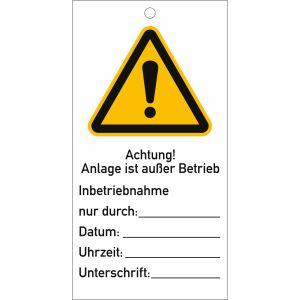 Anhängeschilder: Achtung! Anlage ist außer Betrieb