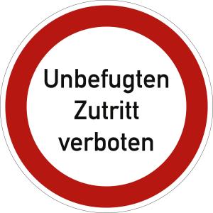 Unbefugten Zutritt verboten