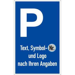 Parkplatzschild P mit Symbol, Text und Logo nach Ihren Angaben