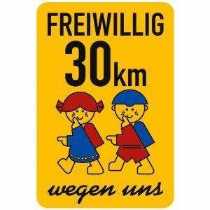 Schulwegschild - Freiwillig 30 km/h wegen uns (Variante 1)
