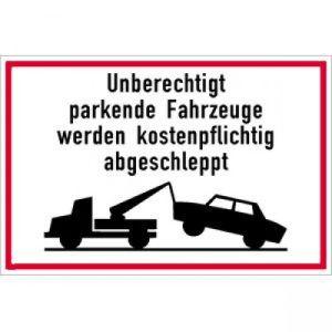 Unberechtigt parkende Fahrzeuge werden kostenpflichtig abgeschleppt