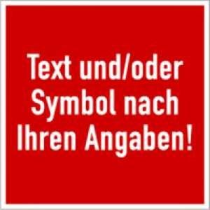 Brandschutzschild mit Text und Symbol nach Ihren Angaben