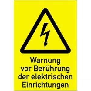 Kombischild Warnung vor Berührung der elektrischen Einrichtungen