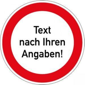 Verbotszeichen mit Text oder Standardsymbol nach Ihren Angaben