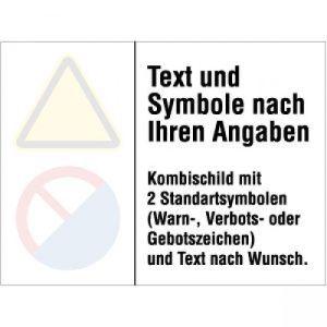 Hinweisschild gemäß ISO 3864 - Text nach Ihren Angaben und 2 Standardsymbole