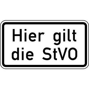 Zusatzschild Hier gilt die StVO Zusatzzeichen VZ 2803