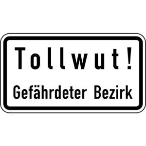 Zusatzzeichen Tollwut! Gefährdeter Bezirk - VZ 2531