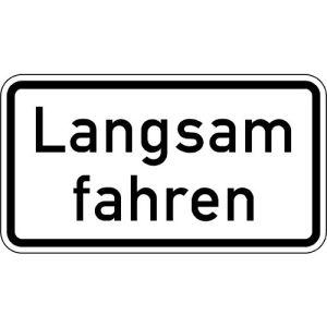 Zusatzzeichen Langsam fahren Zusatzschild mit VZ 2102