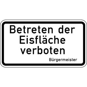Zusatzzeichen Betreten der Eisfläche verboten VZ 2002