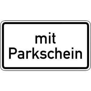 Zusatzschild Nur mit Parkschein Zusatzzeichen 1053-31